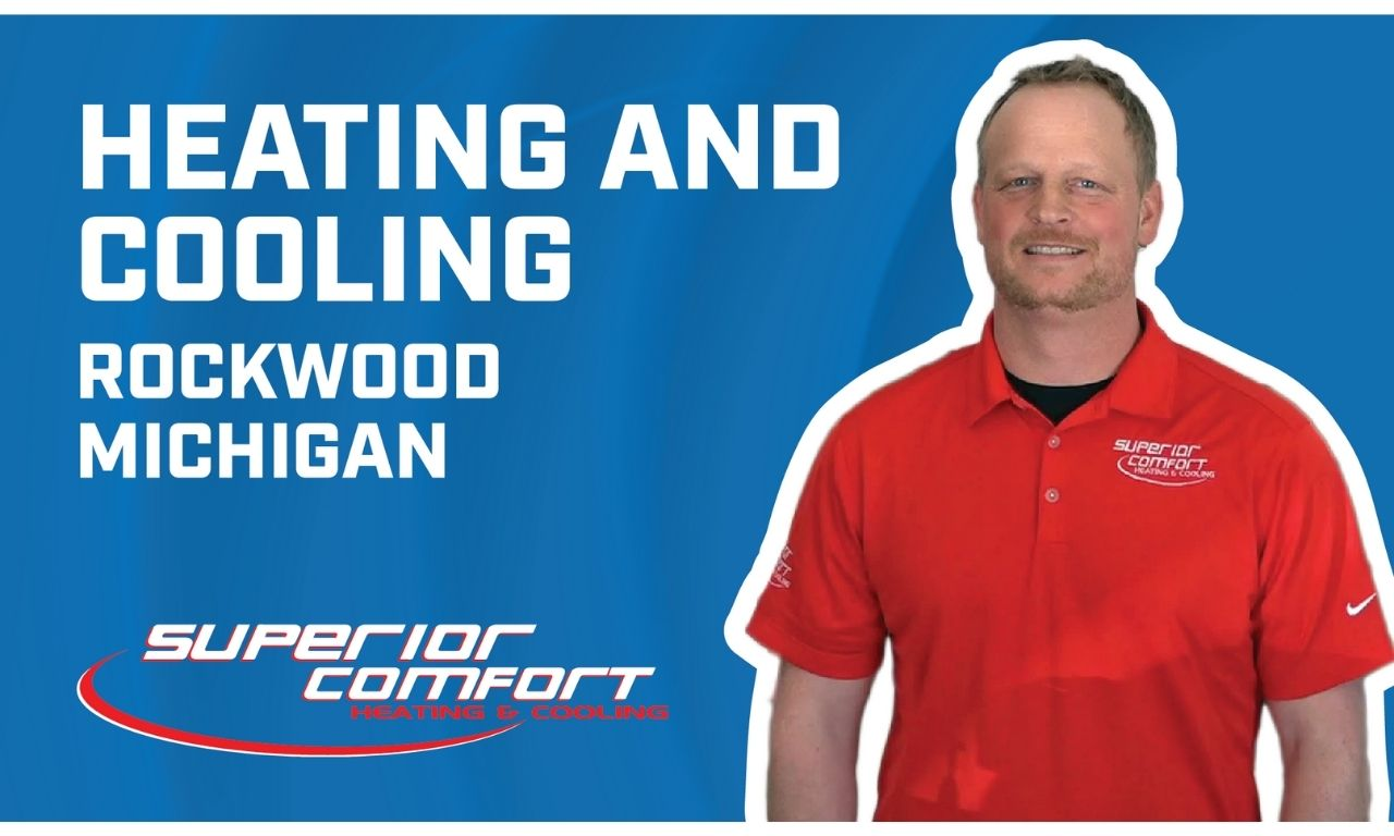 Heating and Cooling Rockwood Michigan
